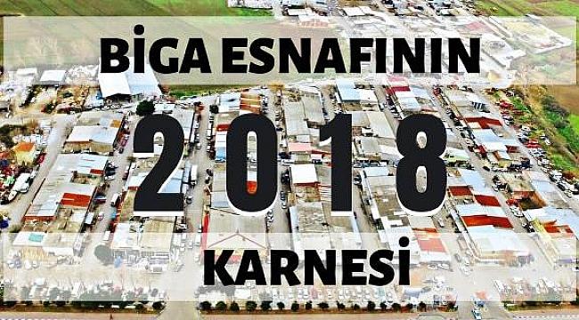 Biga Esnafının 2018 Karnesi